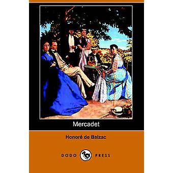 Mercadet Dodo Press par De Balzac & Honore