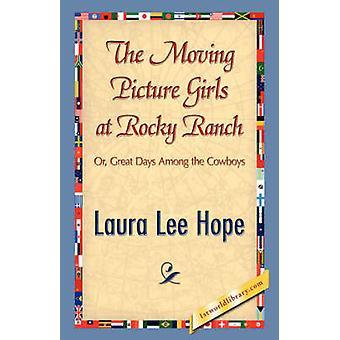 De Moving Picture meisjes op rotsachtige Ranch door hoop & Laura Lee