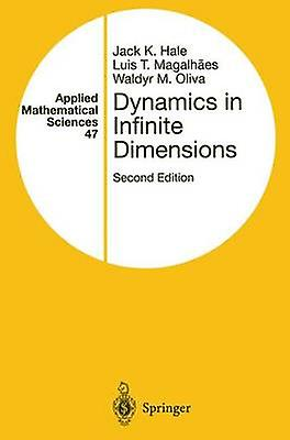 Dynamics in Infinite DiPour des hommesions by Hale & Jack K.
