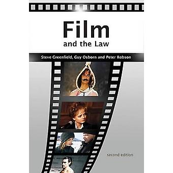 Film and the Law The Cinema of Justice by Greenfield & Steve