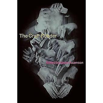 The Craft Reader by Adamson & Glenn