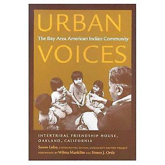 La communauté amérindienne de Bay Area, projet d'histoire communauté Intertribal des voix urbaines...