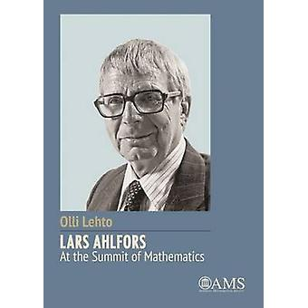 Lars Ahlfors al vertice della matematica di Olli Lehto - 97814704184