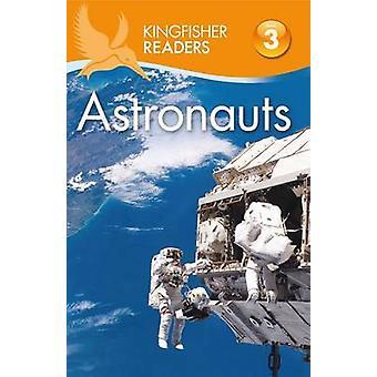 Kingfisher Readers L3 - Astronauts by Hannah Wilson - 9780753472033 Bo