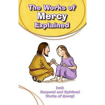 The Works of Mercy Explained by Silvia Vecchini - Antonio Vincenti -