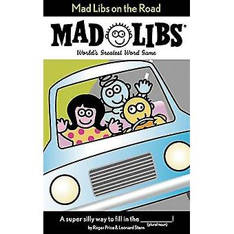 Mad Libs on the Road by Roger et al Price - 9780843174984 Book