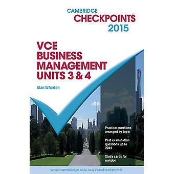 Cambridge Checkpoints VCE Business Management Units 3 and 4 2015 and