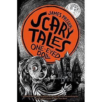 One-Eyed Doll by James Preller - Iacopo Bruno - 9781250040954 Book