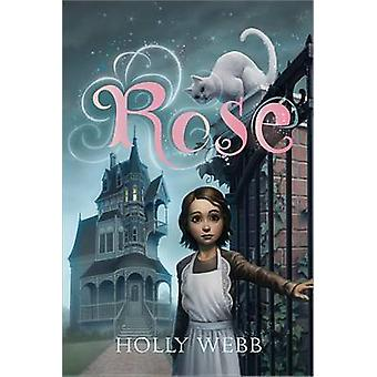 Rose by Holly Webb - 9781402285813 Book