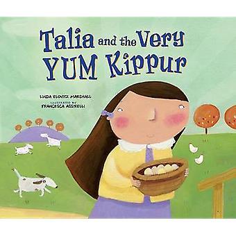 Talia and the Very Yum Kippur by Linda Marshall - 9781467752404 Book