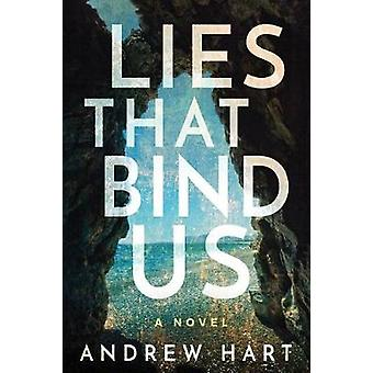 Lies That Bind Us by Lies That Bind Us - 9781503953994 Book