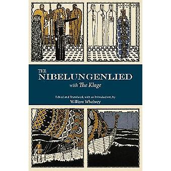 The Nibelungenlied - With the Klage by Professor William T Whobrey - 9