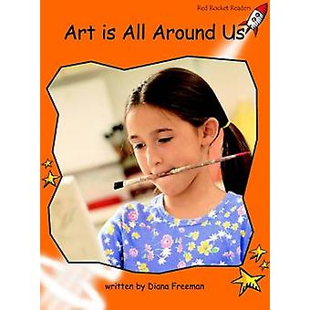 Art is All Around Us - Fluency - Level 1 (International edition) by Dia