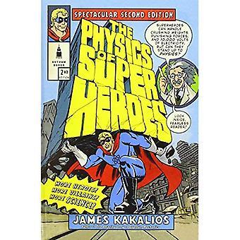 La physique des super-héros: spectaculaire deuxième édition