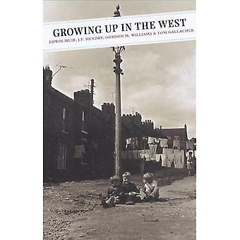 Growing up in the West