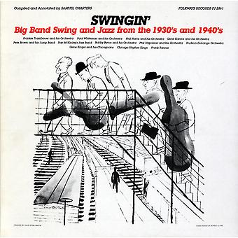 Swingin': Big Band Swing & Jazz From the 1930s & 1 - Swingin': Big Band Swing & Jazz From the 1930s & 1 [CD] USA import