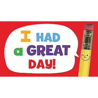 Classroom Stickers 25/Pkg-I Had A Great Day!