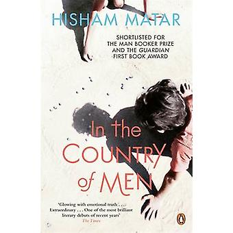In the Country of Men by Hisham Matar - 9780241957073 Book
