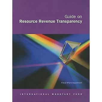 Guide on Resource Revenue Transparency by International Monetary Fund