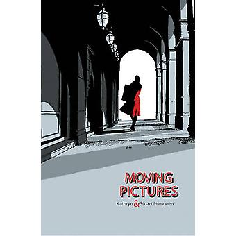 Moving Pictures by Kathryn Immonen - Stuart Immonen - 9781603090490 B