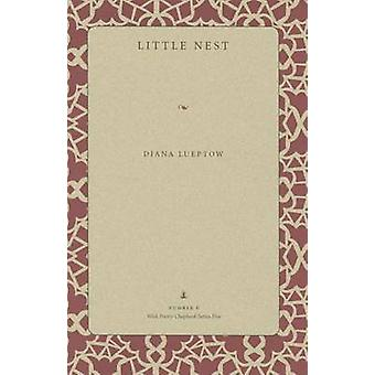 Little Nest - Poems by Diane Lueptow - 9781606352496 Book