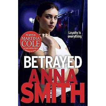 Betrayed by Anna Smith - 9781780871240 Book