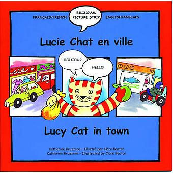 Lucy Cat in the Town - Lucie Chat En Ville by Catherine Bruzzone - Cla