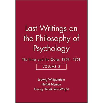 Last Writings on the Philosophy of Psychology - v. 2 - The Inner and th
