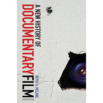 A New History of Documentary Film (2nd) by Betsy A McLane - 978144112