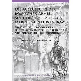 Die Ausrustung der Siegessaule des Marcus Aur du Armee auf du der romischen