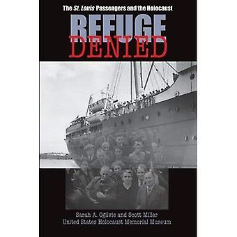 A refusé de refuge: Les passagers de Saint-Louis et de l'Holocauste