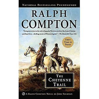 The Cheyenne Trail (Ralph Compton Novels (Paperback))