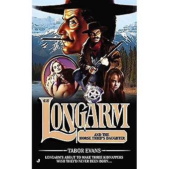 Longarm and the Horse Thief's Daughter (Longarm Series #418)