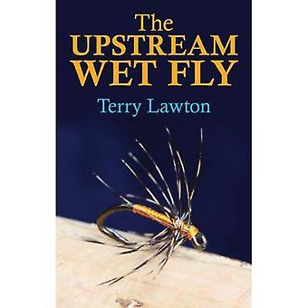 De Upstream natte vliegen. Terry Lawton