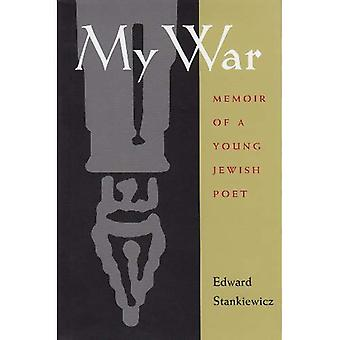 My War: Memoir of a Young Jewish Poet