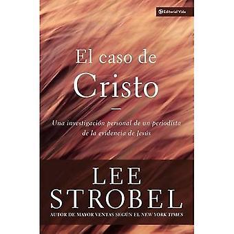El Caso De Cristo: An Investigation Exhaustive