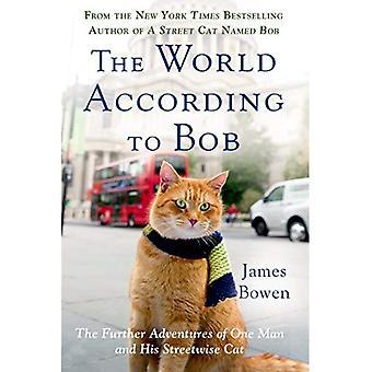 El mundo según Bob: las otras aventuras de un hombre y su gato callejero
