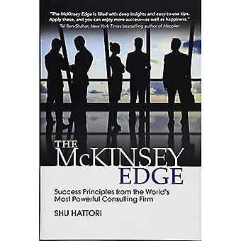 De rand van McKinsey: Succes beginselen van's werelds meest krachtige adviesbureau