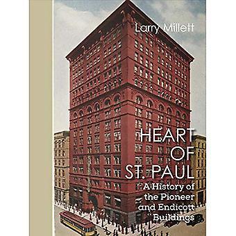 Herz des Heiligen Paulus: eine Geschichte des Pioniers und Endicott Gebäude (Minnesota Museum of American Art)