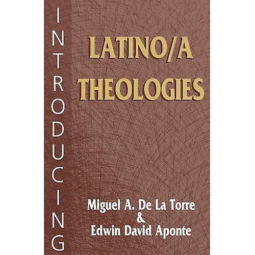 Introducing Latino/a Theologies