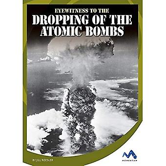 Eyewitness to the Dropping of the Atomic Bombs (Eyewitness to World War II)