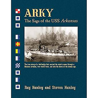 Arky: The Saga of the USS Arkansas