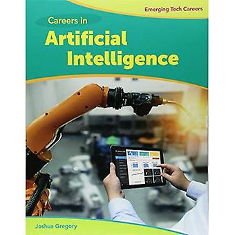Careers in Artificial Intelligence (Bright Futures� Press: Emerging Tech Careers)