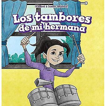 Los Tambores de Mi Hermana (Min systers trummor)