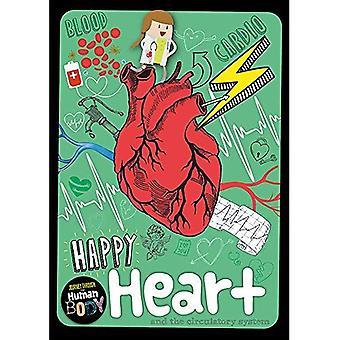 Happy Heart (Journey Through the Human Body)