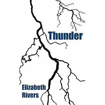Thunder by Rivers & Elizabeth