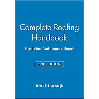 Completo manual de techos por Brumbaugh y James E.