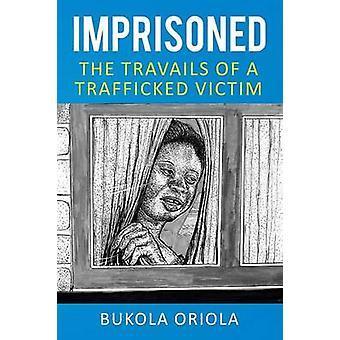 Die Mühen des verschleppten Opfer von Oriola & Bukola im Gefängnis