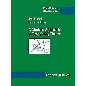 Une approche moderne de la théorie des probabilités par Fristedt & Bert