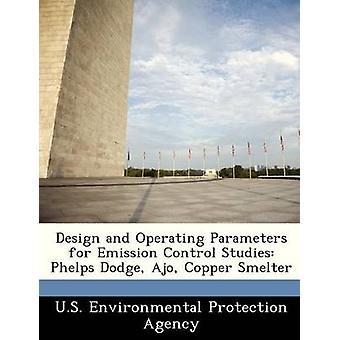 Design e parametri operativi per il controllo delle emissioni studia Phelps Dodge Ajo rame Smelter dalla US Environmental Protection Agency